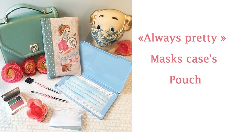 «Always pretty » Masks case's Pouch
